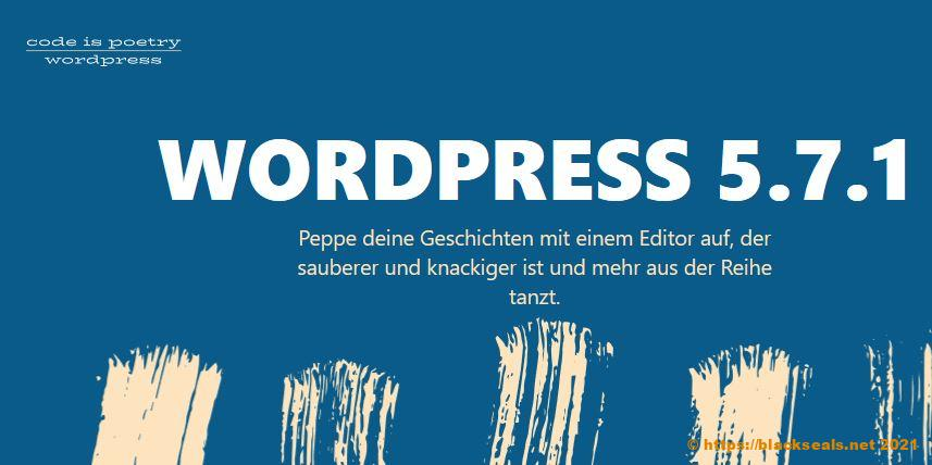 Read more about the article WordPress 5.7.1 und 5.6.3 sind da